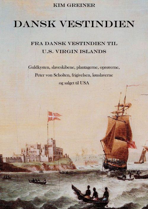 turen går til dansk vestindien